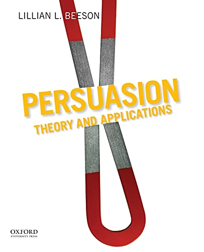 9780199732357: Persuasion: Theory and Applications