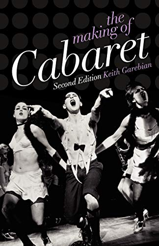 9780199732500: The Making of Cabaret