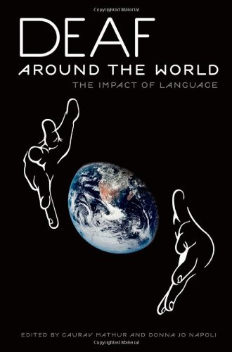 9780199732548: Deaf around the World: The Impact of Language