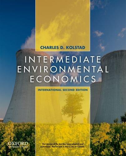 9780199732654: Intermediate Environmental Economics