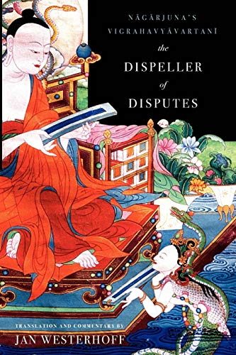 9780199732708: The Dispeller of Disputes: Nagarjuna's Vigrahavyavartani