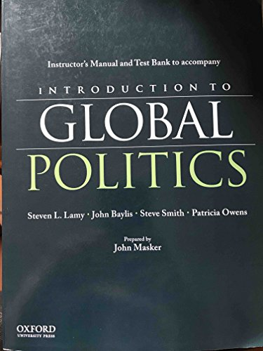 Introduction to Global Politics, IMTB: Lamy, Steven, Baylis,