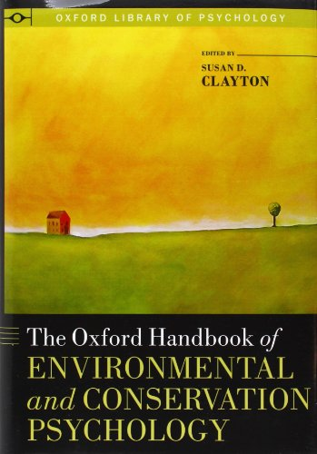 9780199733026: The Oxford Handbook of Environmental and Conservation Psychology (Oxford Library of Psychology)
