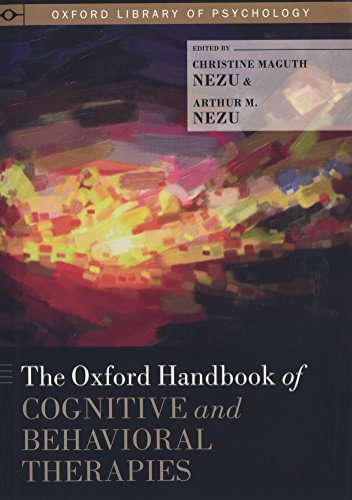 9780199733255: The Oxford Handbook of Cognitive and Behavioral Therapies (Oxford Library of Psychology)