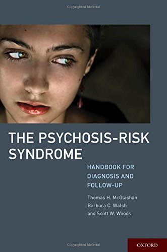 9780199733316: The Psychosis-Risk Syndrome: Handbook for Diagnosis and Follow-Up