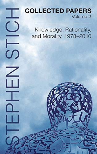 9780199733477: Collected Papers, Volume 2: Knowledge, Rationality, and Morality, 1978-2010
