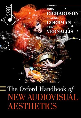 9780199733866: The Oxford Handbook of New Audiovisual Aesthetics (Oxford Handbooks in Music)
