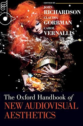9780199733866: The Oxford Handbook of New Audiovisual Aesthetics