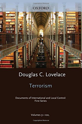 9780199734030: Terrorism: Documents of International and Local Control: 1st Series Index 2009: 51-100 (Terrorism: Commentary on Security Documents)