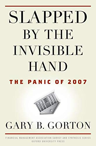 9780199734153: Slapped by the Invisible Hand: The Panic of 2007 (Financial Management Association Survey and Synthesis)