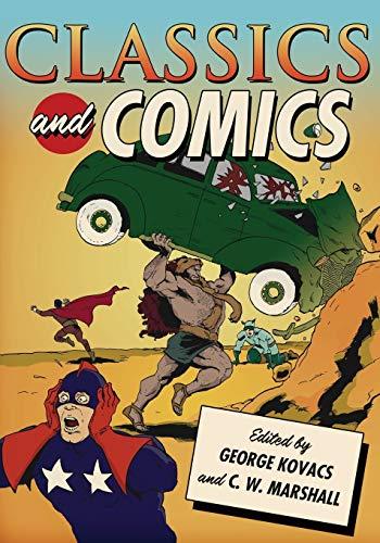 9780199734191: Classics and Comics (Classical Presences)