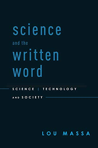 9780199734320: Science and the Written Word: Science, Technology, and Society