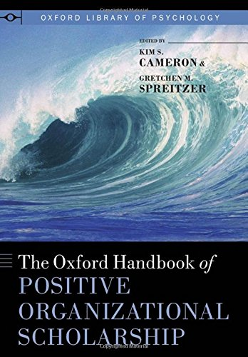 9780199734610: The Oxford Handbook of Positive Organizational Scholarship (Oxford Library of Psychology)
