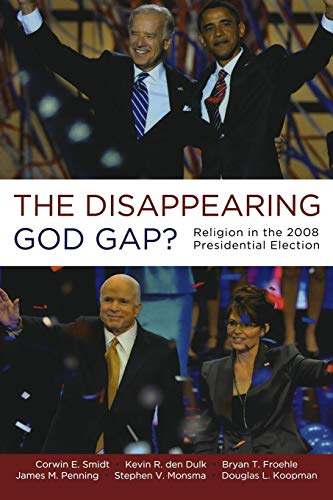 9780199734702: The Disappearing God Gap?: Religion in the 2008 Presidential Election