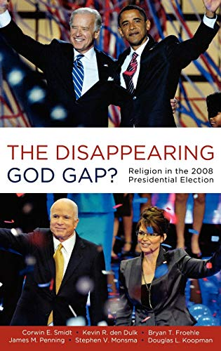 9780199734719: The Disappearing God Gap?: Religion in the 2008 Presidential Election