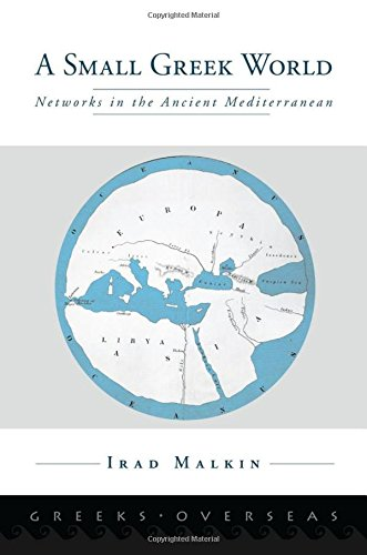 9780199734818: A Small Greek World: Networks in the Ancient Mediterranean