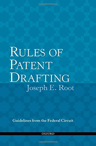 9780199734924: Rules of Patent Drafting: Guidelines from Federal Circuit Case Law