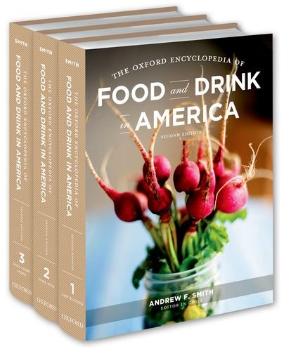 9780199734962: The Oxford Encyclopedia of Food and Drink in America: 3-Volume Set