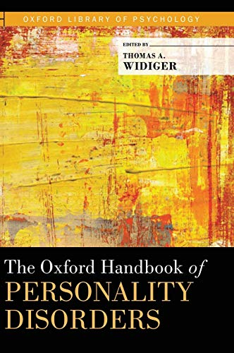 9780199735013: The Oxford Handbook of Personality Disorders