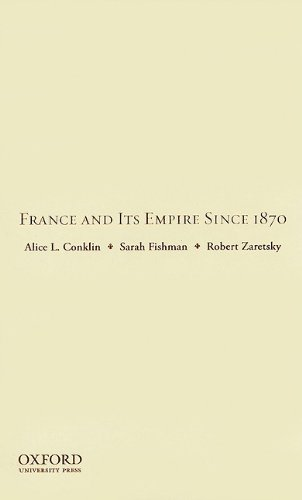 9780199735174: France and Its Empire Since 1870