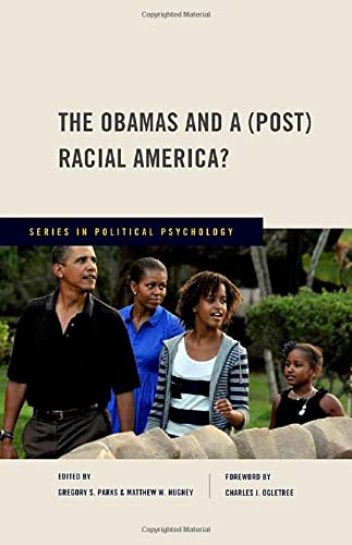 9780199735204: The Obamas and a (Post) Racial America? (Series in Political Psychology)