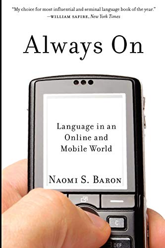 9780199735440: Always On: Language in an Online and Mobile World