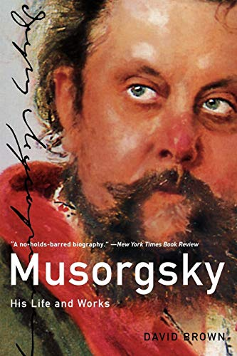 9780199735525: Musorgsky: His Life and Works (MASTER MUSICIAN)