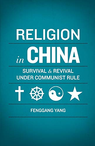 9780199735648: Religion in China: Survival and Revival under Communist Rule