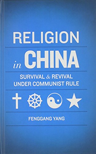 9780199735655: Religion in China: Survival and Revival under Communist Rule