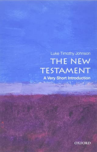 The New Testament: A Very Short Introduction (0199735700) by Luke Timothy Johnson