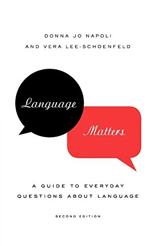 9780199735716: Language Matters: A Guide to Everyday Questions About Language