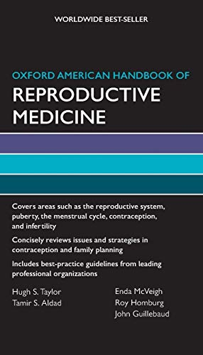 9780199735761: Oxford American Handbook of Reproductive Medicine (Oxford American Handbooks of Medicine)
