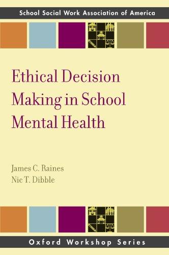 9780199735853: Ethical Decision Making in School Mental Health (SSWAA Workshop Series)