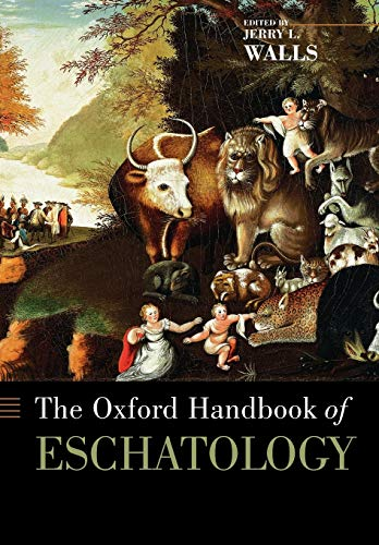 9780199735884: The Oxford Handbook of Eschatology (Oxford Handbooks in Religion and Theology)