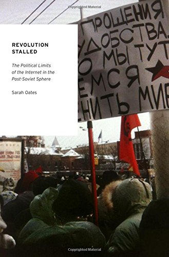 9780199735952: Revolution Stalled: The Political Limits of the Internet in the Post-Soviet Sphere
