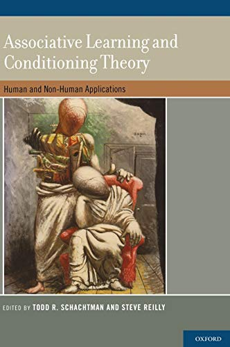 9780199735969: Associative Learning and Conditioning Theory: Human and Non-Human Applications