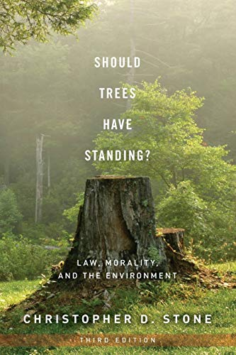 9780199736072: Should Trees Have Standing?: Law, Morality, and the Environment