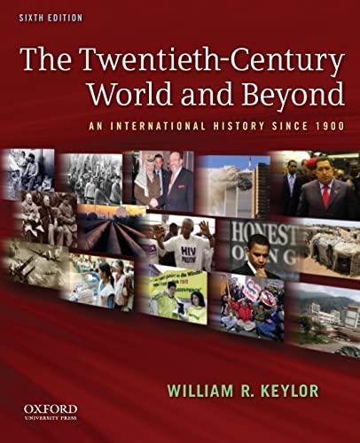 9780199736348: The Twentieth-Century World and Beyond: An International History since 1900