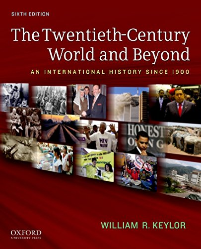9780199736348: The Twentieth-Century World and Beyond: An International History since 1900