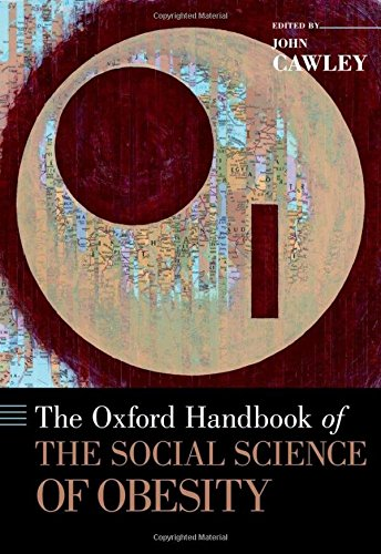 9780199736362: The Oxford Handbook of the Social Science of Obesity (Oxford Handbooks)