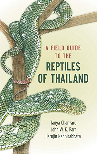 9780199736492: A Field Guide to the Reptiles of Thailand