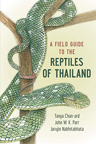 9780199736508: A Field Guide to the Reptiles of Thailand