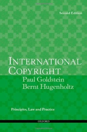 International copyright : principles, law, and practice.: Goldstein, Paul &