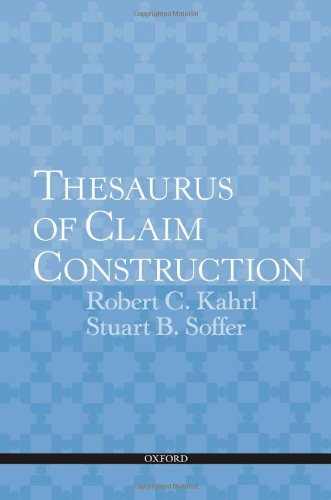 9780199737116: Thesaurus of Claim Construction