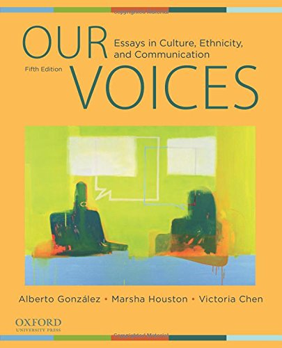 9780199737215: Our Voices: Essays in Culture, Ethnicity, and Communication