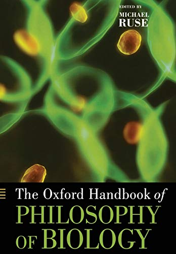 9780199737260: The Oxford Handbook of Philosophy of Biology (Oxford Handbooks)