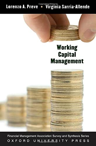 9780199737413: Working Capital Management (Financial Management Association Survey and Synthesis)