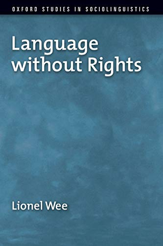 9780199737420: Language without Rights (Oxford Studies in Sociolinguistics)