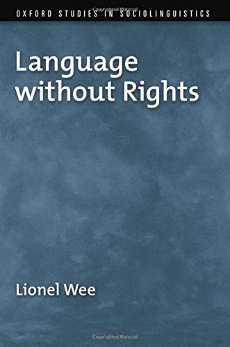 9780199737437: Language without Rights (Oxford Studies in Sociolinguistics)
