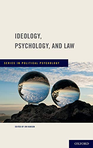 9780199737512: Ideology, Psychology, and Law (Series in Political Psychology)